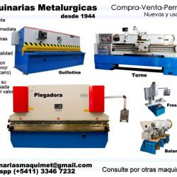 Fresadoras/ Tornos/ Balancines/ Plegadora/ Maquinarias Metalurgicas
