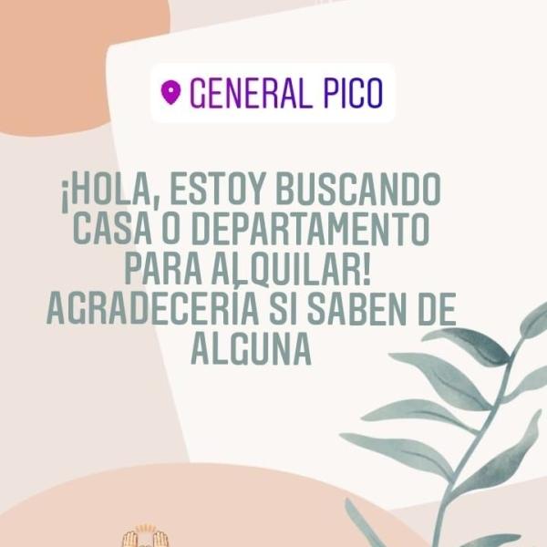 BUSCO ALQUILER DE CASA O DEPARTAMENTO PARA PAREJA SIN HIJOS