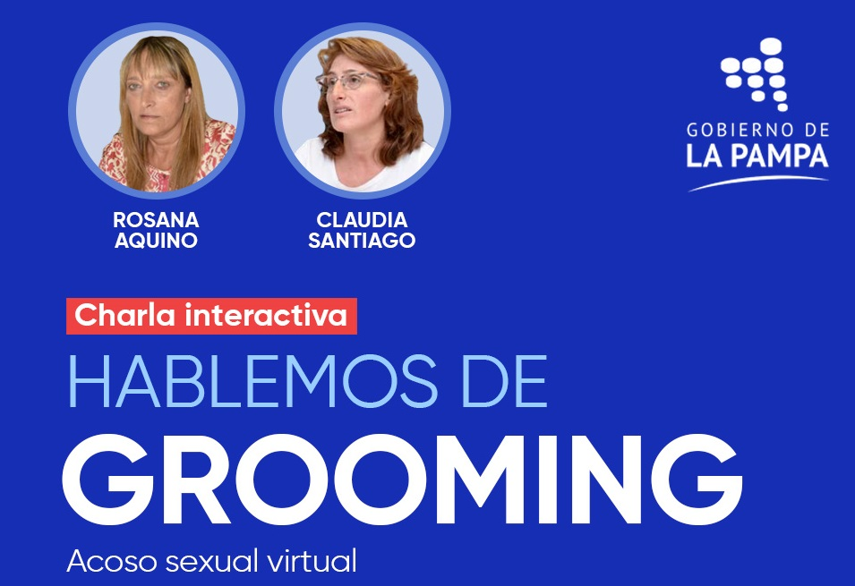 """El Gobierno de La Pampa organizará una charla virtual llamada """"Hablemos sobre Grooming"""""""
