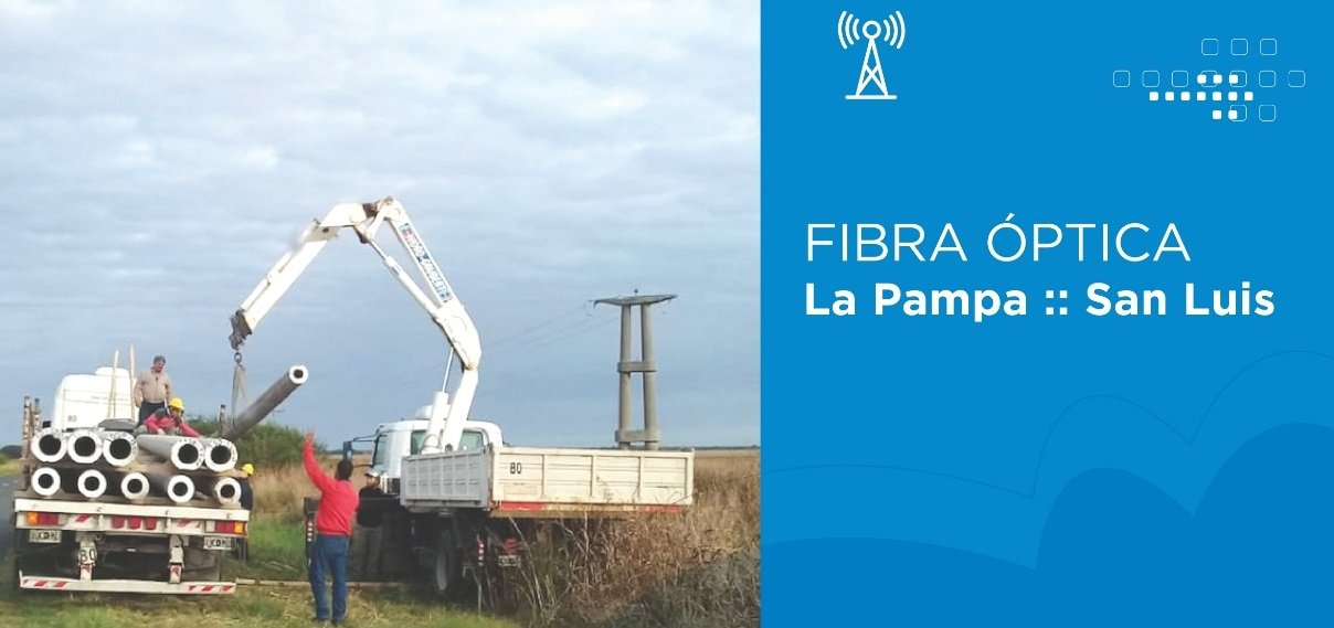 La Pampa retomó la obra de fibra óptica para la interconexión con San Luis