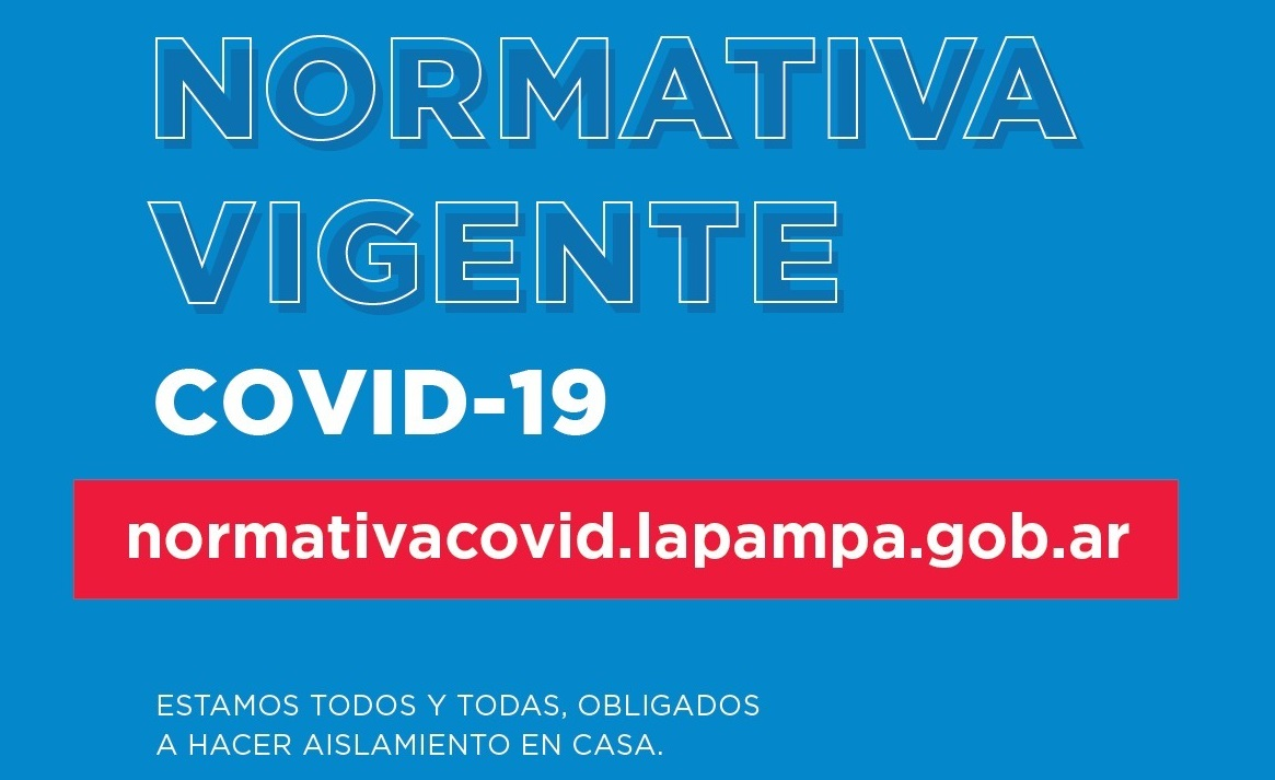 El Gobierno de La Pampa dispuso una web para acceder fácilmente a las normativas de emergencia por el Coronavirus