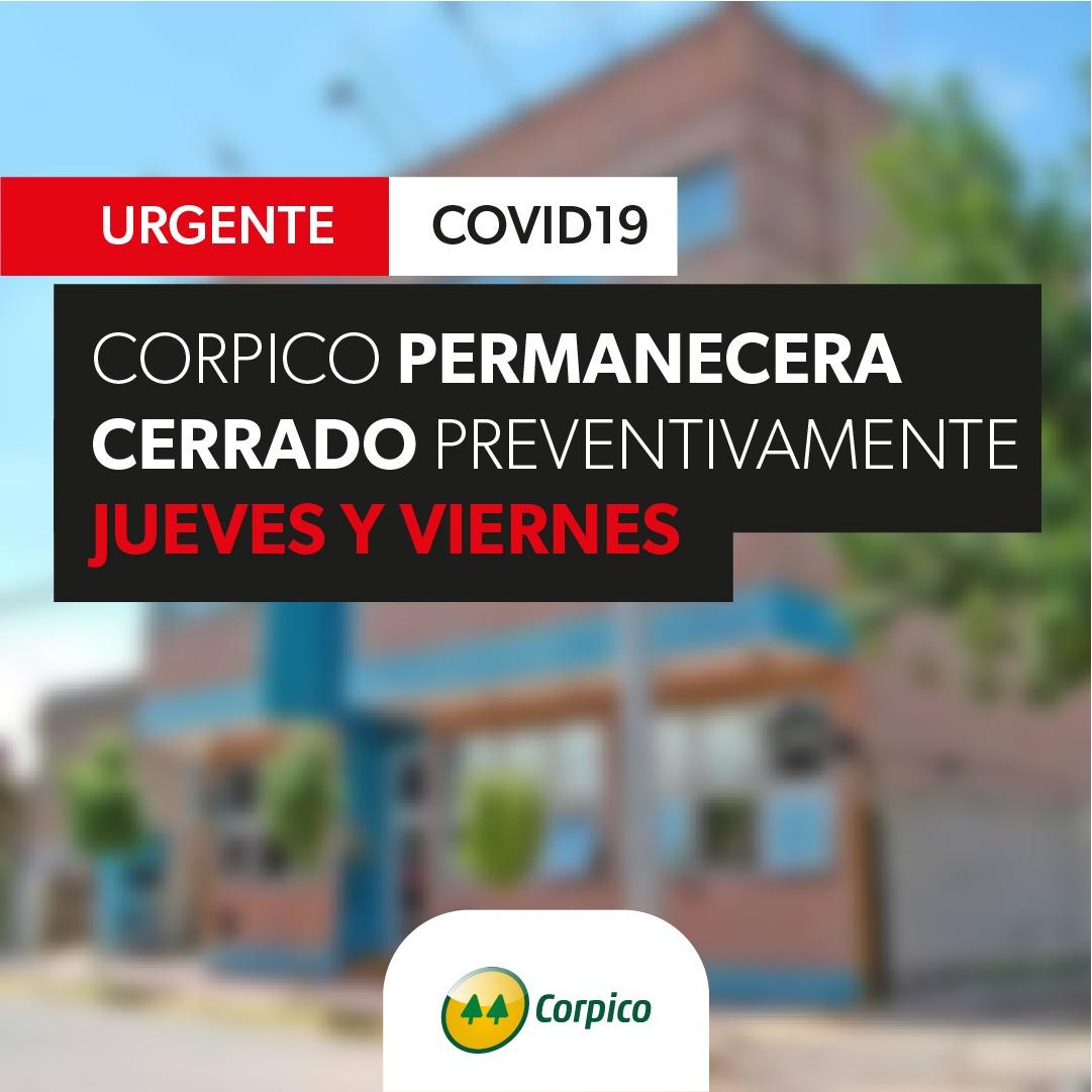 Corpico anuncia que permanecerá cerrado los días jueves y viernes