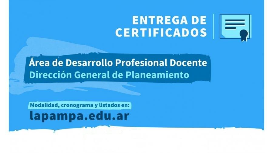 La Pampa: Entregarán certificados de cursos de desarrollo profesional docente