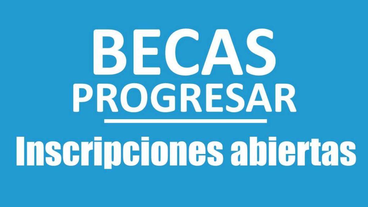"""Continúan abiertas las inscripciones para las becas PROGRESAR y """"Manuel Belgrano"""""""
